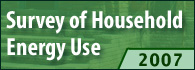 2007 Survey of Household Energy Use (SHEU) – Summary Report