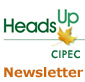 Heads Up CIPEC Newsletter